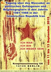 پوستر ششمین گردهمایی سراسری درباره کشتار زندانیان سیاسی ایران (11 تا 13 سپتامبر- برلین)